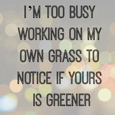 my OWN grass